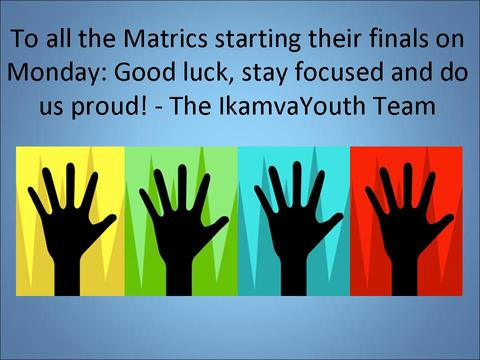 Matric Exams: 22 October – 28 November 2012